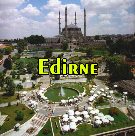 Edirne / Merkez